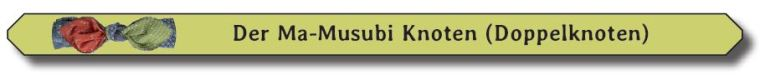 Ma-Musubi Knoten